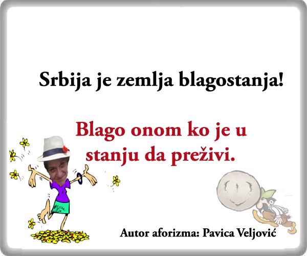 Srbija je zemlja blagostanja