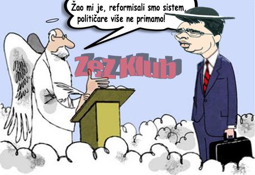 Žao mi je, reformisali smo sistem