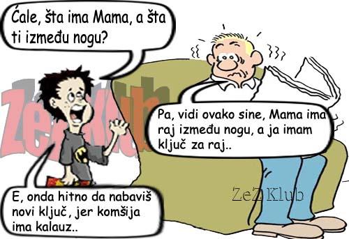 Ćale, šta ima Mama između nogu ? - crtane slike