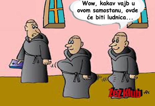 Wow, kakav vajb u ovom samostanu @ crtane slike - humor u stripu