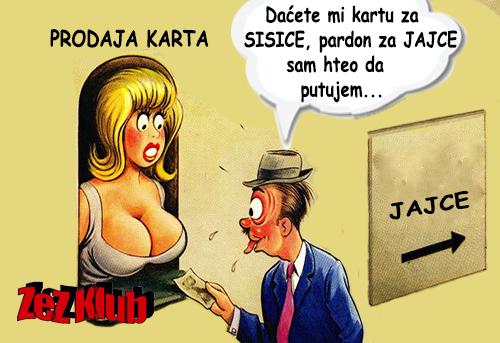 Daćete mi kartu za Sisice, pardon @ crtane slike - humor u stripu