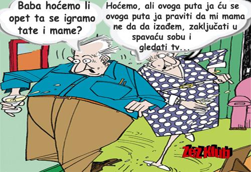 Baba hoćemo li opet da se igramo @ crtane slike - humor u stripu